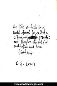 Cs Lewis Quotes On Friendship Beauteous Cs Lewis Quotes On Life Cs Inspirational Quotes Cs Quotes Friendship