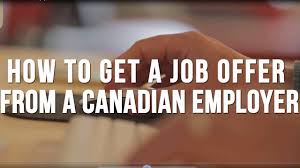 Getting Job Offer How To Get Job Offer From Canadian Employer Canada Us Australia