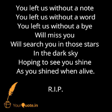 I Will Miss You Quotes Fascinating You Left Us Without A Not Quotes Writings By Arohi Reddy