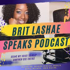 Brit Lashae Speaks Podcast