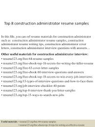 top8constructionadministratorresumesamples 150507064915 lva1 app6892 thumbnail 4jpgcb1430981419 construction administrative assistant resume