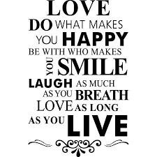 Smile Laugh Love Quotes
