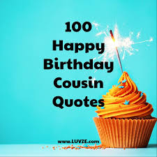 Happy Birthday Cousin Quotes Classy Happy Birthday Cousin Quotes Wishes Sayings Messages