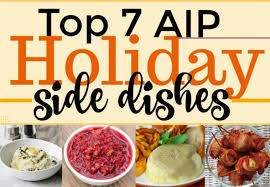 top 7 aip holiday side dishes autoimmune protocol only the best recipes chosen for you eat beautiful