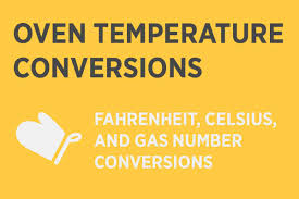 Oven Temperature Conversion Fahrenheit Celsius