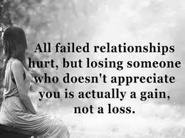 Loss Of Life Quotes New Relationships Quotes Why Failed Relationships Happy One Not A Loss