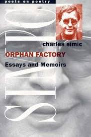 orphan factory essays and memoirs by charles simic 436091
