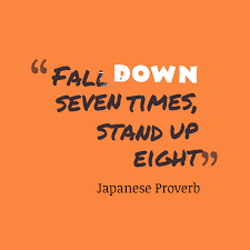 Japanese Wisdom About Never Give Up