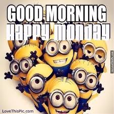 Funny Good Morning Monday Quotes Best of Good Morning Happy Monday Minions Pictures Photos And Images For