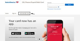 Once there, your funds are insured up to $250,000 by the fdic in the event green dot bank fails, if specific deposit insurance requirements are met and your card is activated. Www Bankofamerica Com Cslplasma Activate Your Csl Plasme Debit Card Online Credit Cards Login