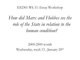 es wk essay workshop how did marx and hobbes see the role  es2301 wk 11 essay workshop how did marx and hobbes see the role of the