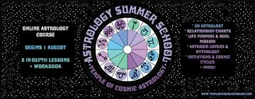Astrology Summer School Temple Of Cosmic Astrology