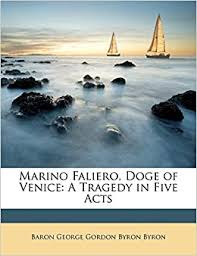 Amazon | Marino Faliero, Doge of Venice: A Tragedy in Five Acts ...