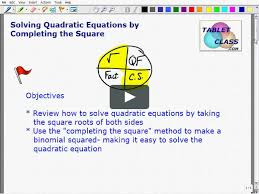 tabletclass math quadratic equations completing the square lesson on vimeo
