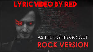Lights Rock Cover As The Lights Go Out Rock Version Lyric Video Song By Dagames