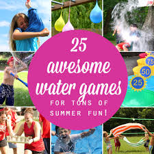 25 awesome water games to play this summer great ideas for summer birthdays vbs