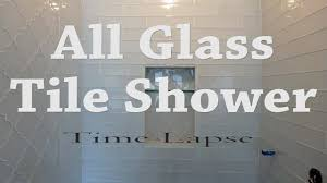 bathroom glass tile shower. complete glass tile shower install, start to finish time lapse bathroom