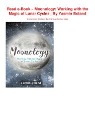 Read E Book Moonology Working With The Magic Of Lunar