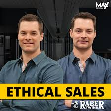 Ethical Sales Podcast with the Raber twins
