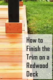 How to Trim a Redwood Deck: Finishing Touches Before Staining ...