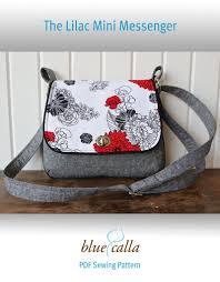 Messenger Bag Pattern Interesting FREE The Lilac Mini Messenger PDF Sewing Pattern Blue Calla Patterns