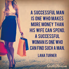 Successful Women Quotes Fascinating Quote Of Lana Turner QuoteSaga