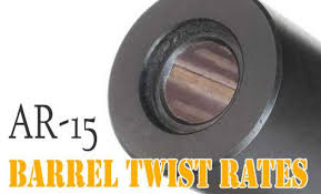 Ar 15 Barrel Twist Rates What You Need To Know