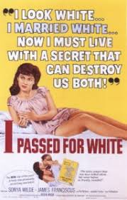 I Passed for White - Wikiwand