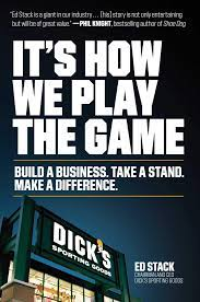 It's How We Play the Game: Build a Business. Take a Stand. Make a  Difference.: Stack, Ed: 9781982116910: Amazon.com: Books