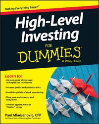 <b>High Level</b> Investing For Dummies | <b>Paul Mladjenovic</b> Book | On ...