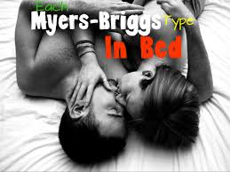 Kinky For The Bedroom What Each Myers Briggs Type Is Like In Bed