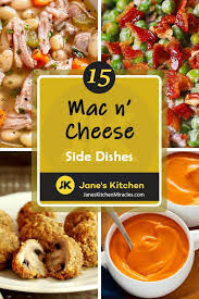 Honestly, i love mac and cheese. What Goes With Mac And Cheese 15 Delish Sides Jane S Kitchen Miracles