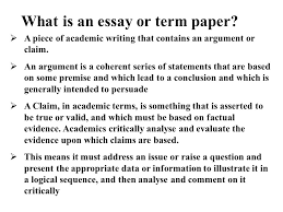 writing a term paper what is an essay or term paper  a piece  2 what is an essay