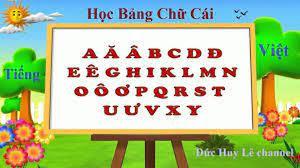 Dạy bé học bảng chữ cái Tiếng Việt - Learn The Vietnamese Alphabet For Kids  - video Dailymotion