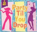 Party Til You Drop