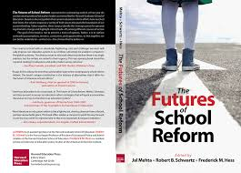 the futures of school reform 1 of 8