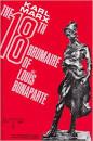 Karl Marx, The Eighteenth Brumaire of Louis Bonaparte (by Karl Marx)