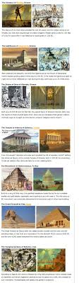 best images about ancient wonders of the world original 7 wonders of the world makes me sad that all but one has been