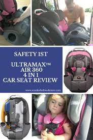 Safety 1st UltraMax™ Air 360 4 in 1 Car Seat Review First UltraMax