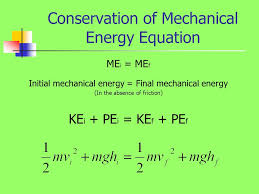 8 conservation of mechanical energy equation me i me f initial mechanical energy final mechanical energy in the absence of friction ke i pe i ke f