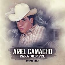 Never miss another show from ariel camacho. Ariel Camacho Y Los Plebes Del Rancho Ariel Camacho Para Siempre Amazon Com Music