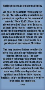 Church Attendance Should Be A Priority Jc Ryle Quotes