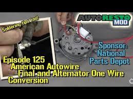 american autowire final and alternator one wire conversion episode 1970 Chevelle Dash Wiring american autowire final and alternator one wire conversion episode 125 autorestomod