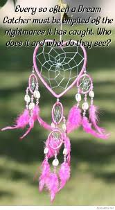 What Does Dream Catchers Do Best Dream Catcher Quotes 78