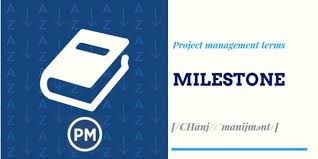 What Are Milestones In Project Management