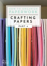 Papers Paper How To Organize Paperwork Part 4 Crafting Papers The