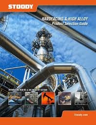 Hardfacing Electrode Comparison Chart Stoody Hardfacing High Alloy Product Selection Guide_