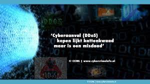 Cyberaanval (DDoS) kopen lijkt kattenkwaad, maar is een misdaad' / DDoS  (Website aanval) / Cybercrime | Cybercrimeinfo.nl | De bibliotheek voor de  bestrijding van digitale criminaliteit