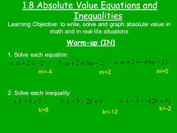 1 8 absolute value equations and inequalities warm up in learning objective to