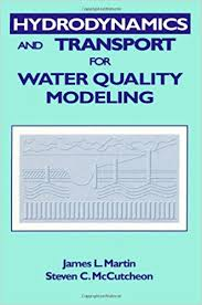 hydrodynamics. hydrodynamics and transport for water quality modeling 1st edition
